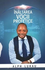 Inaltarea vocii profetice