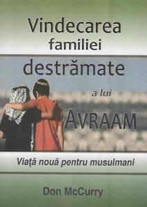 Vindecarea familiei destramate a lui Avraam