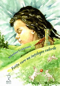 Fetița care nu înțelegea culorile (cu CD audio)