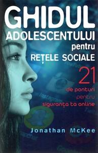 Ghidul adolescentului pentru rețele sociale