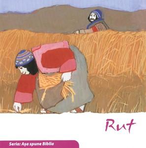 Rut. Seria Așa spune Biblia