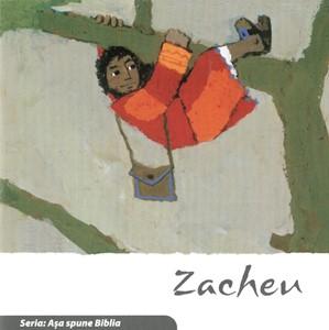 Zacheu. Seria Așa spune Biblia