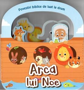 Arca lui Noe: Povestiri biblice de luat la drum