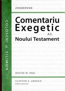 Coloseni și Filimon. Comentariu exegetic al Noului Testament