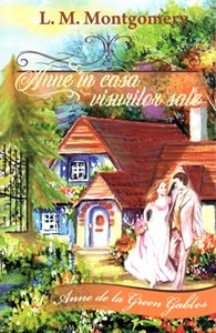 Anne în casa visurilor sale, vol 5 - Anne de la Green Gables