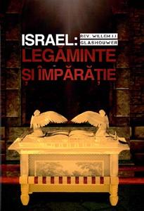 Israel: legăminte și împărăție