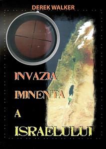 Invazia iminentă a Israelului