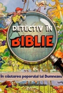 Detectiv în Biblie - În căutarea poporului lui Dumnezeu