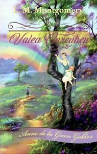 Valea Curcubeu, vol 7, Anne de la Green Gables