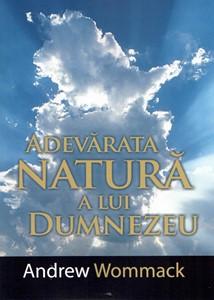 Adevărata Natură a lui Dumnezeu