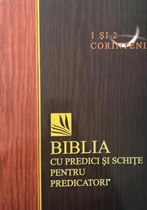 Biblia cu predici și schițe pentru predicatori - 1 și 2 CORINTENI