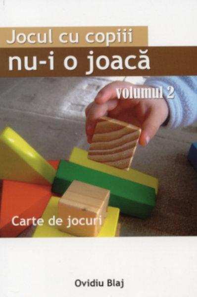 Jocul cu copiii nu-i o joacă vol. 2