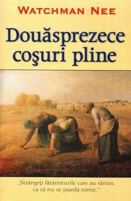 Douăsprezece coşuri pline, ed. a II-a