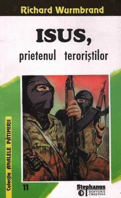 Isus, prietenul teroriştilor