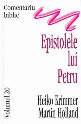 Comentariu Biblic, vol. 20 Epistolele lui Petru