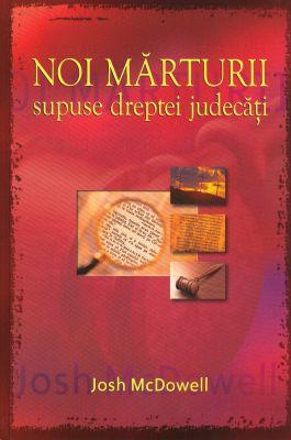 Noi mărturii supuse dreptei judecăţi