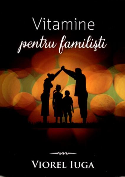 Vitamine pentru familişti