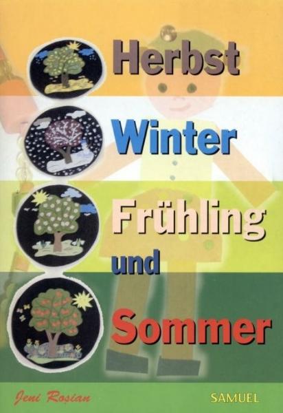 Herbst, Winter, Fruhling und Sommer