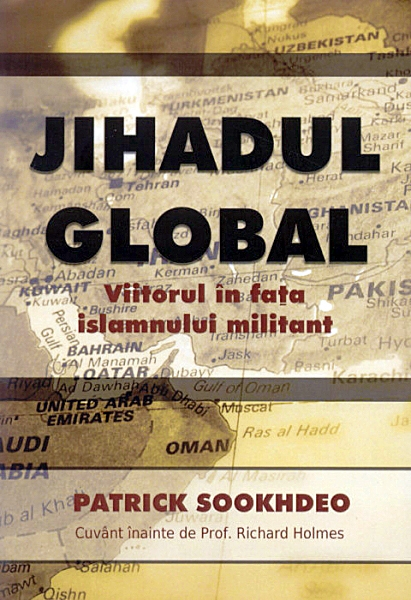 Jihadul Global. Viitorul în faţa islamului militant