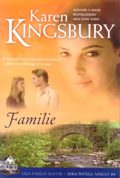 Familie - Saga familiei Baxter - Seria Întâiul născut vol. 4