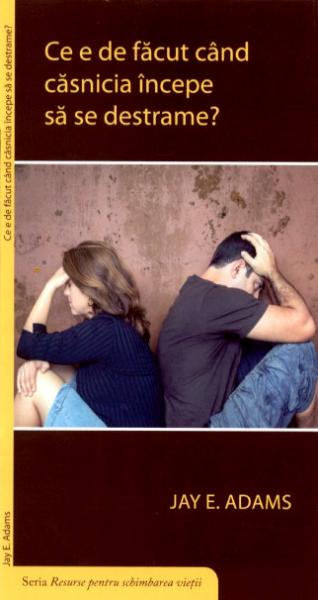 Ce e de făcut când căsnicia începe să se destrame?
