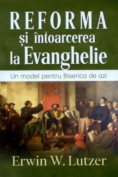 Reforma şi întoarcerea la Evanghelie