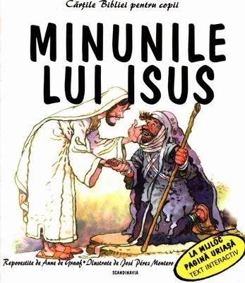 Cărţile Bibliei pentru copii. Minunile lui Isus