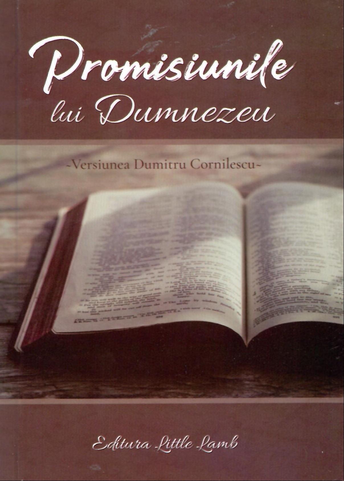 Promisiunile lui Dumnezeu - versiunea Dumitru Cornilescu