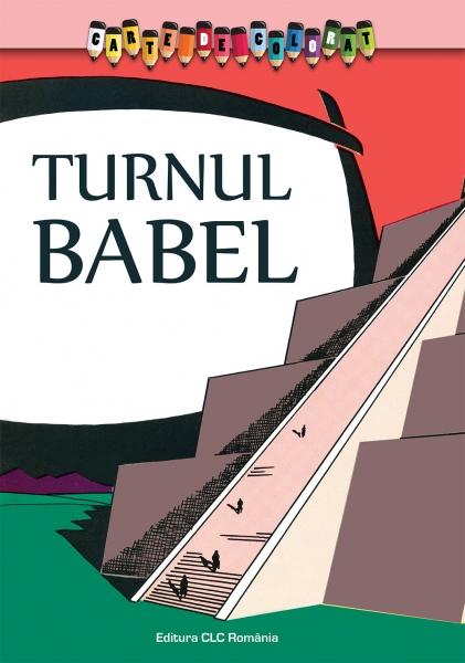 Carte de colorat. Turnul Babel