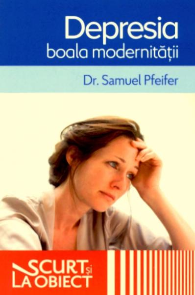 Depresia, boala modernităţii