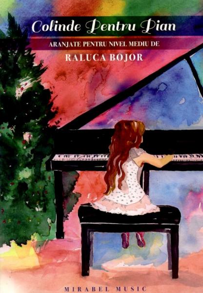 Colinde pentru pian. Aranjate pentru nivel mediu