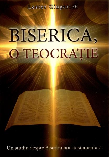 Biserica, o teocraţie