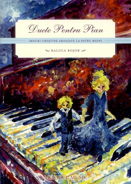 Duete pentru pian - Imnuri creştine aranjate la patru mâini