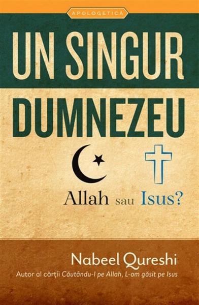 Un singur Dumnezeu - Allah sau Isus?