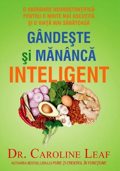 Gândeşte şi mănâncă inteligent