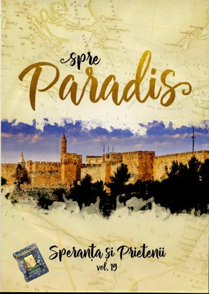Spre paradis - Speranţa şi prietenii, vol. 19 CD+DVD