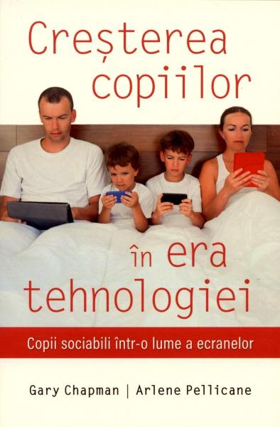 Creşterea copiilor în era tehnologiei