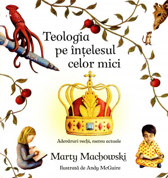 Teologia pe înţelesul celor mici
