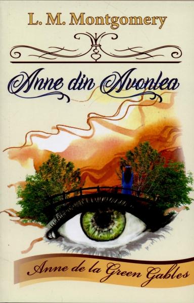 Anne din Avonlea, vol.2 - Anne de la Green Gables