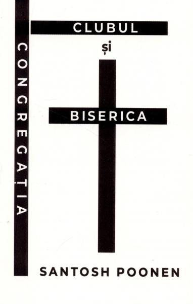 Congregaţia, clubul şi Biserica