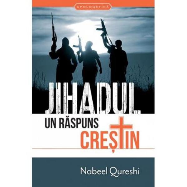 Jihadul: un răspuns creştin
