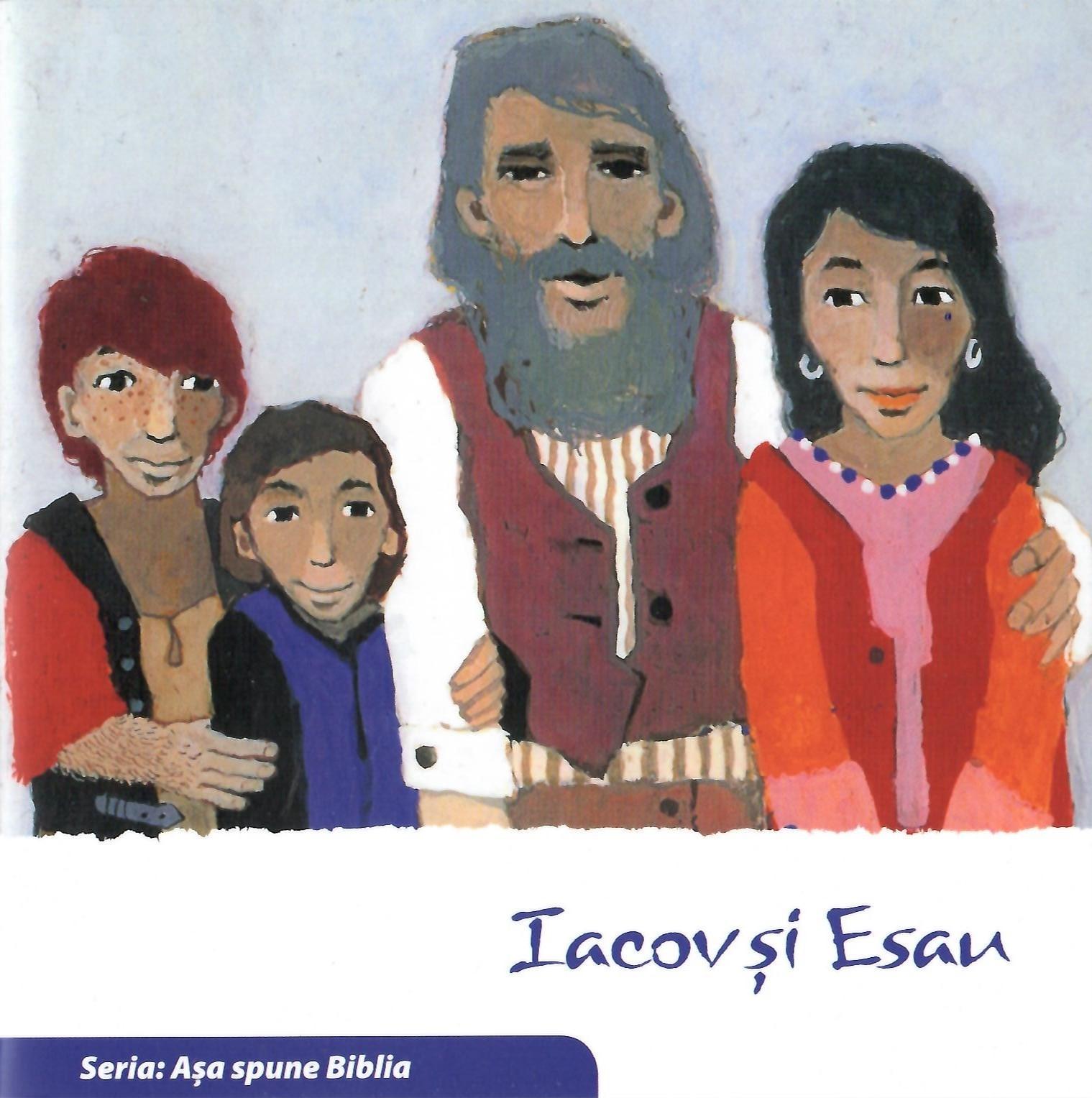 Iacov și Esau. Seria Așa spune Bilbia