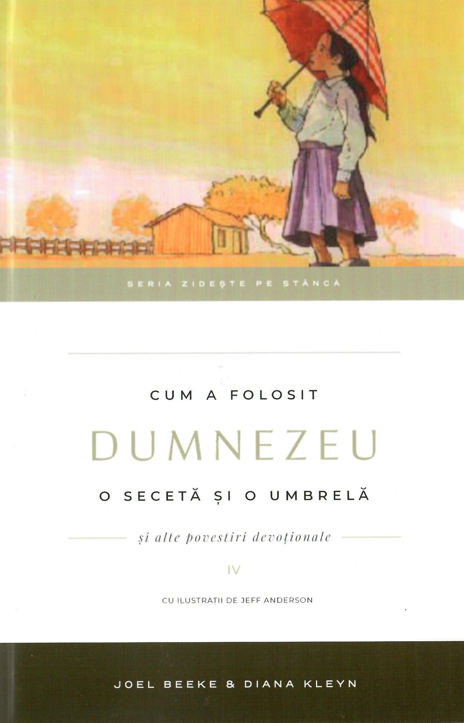Cum a folosit Dumnezeu o secetă și o umbrelă, vol 4