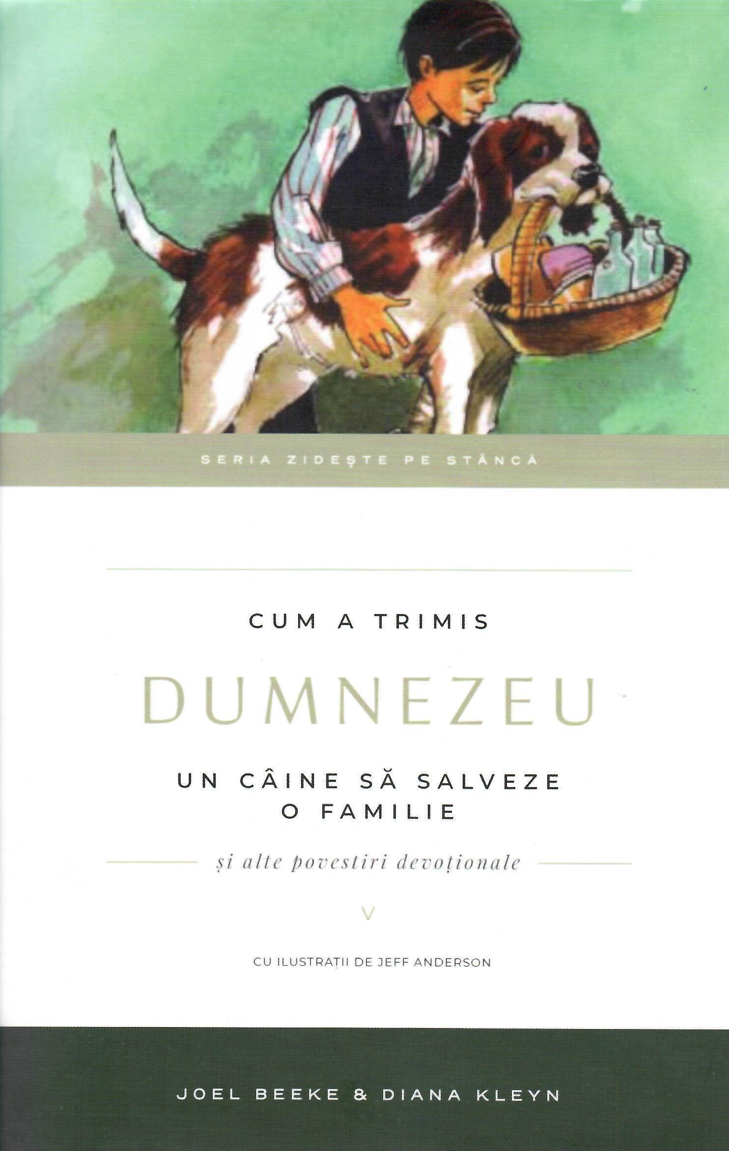Cum a trimis Dumnezeu un câine să salveze o familie, vol 5