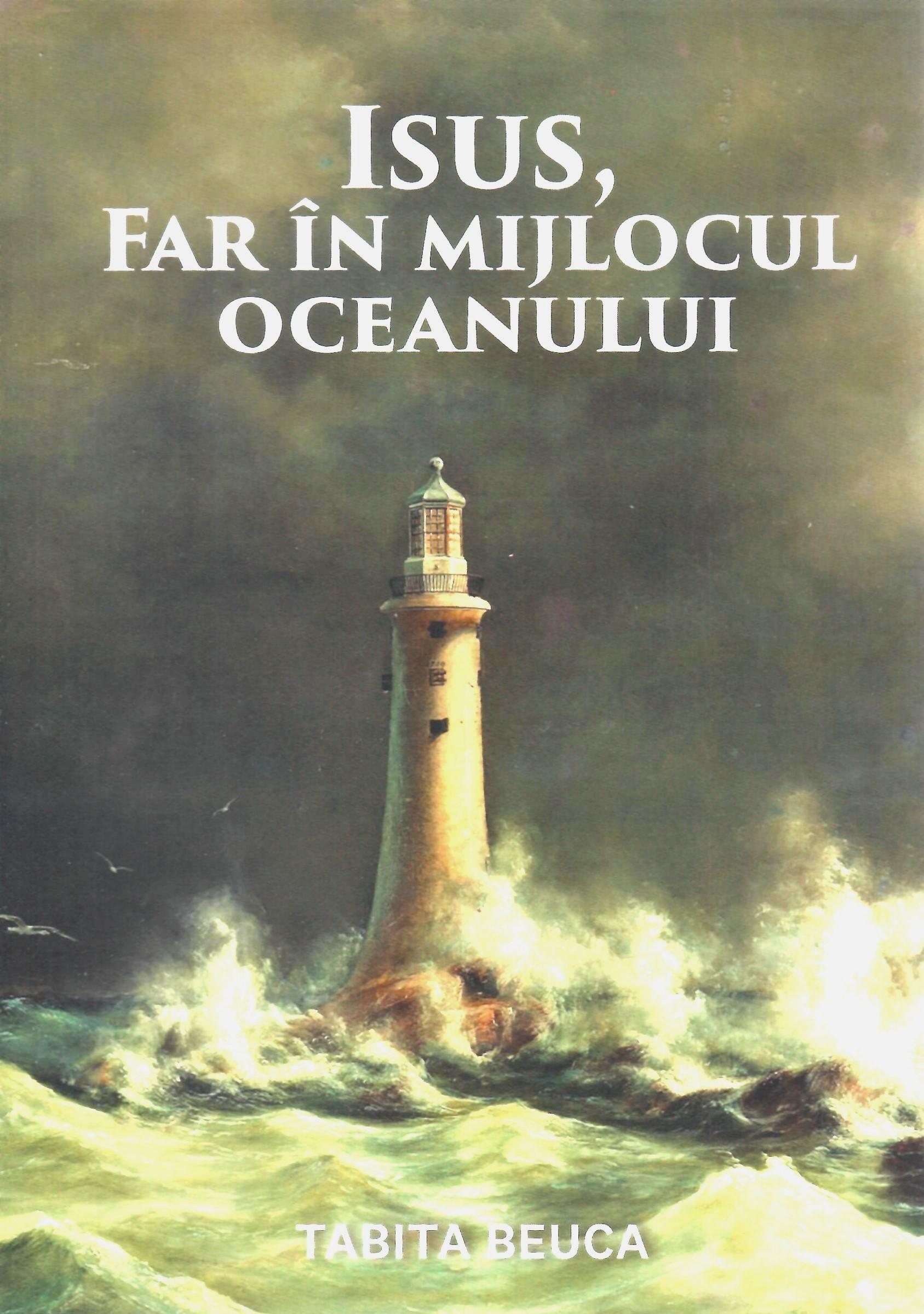 Isus, Far în mijlocul oceanului